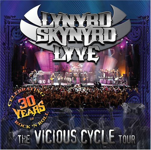 Lynyrd Skynyrd - Live The Vicious Cycle Tour, 2003