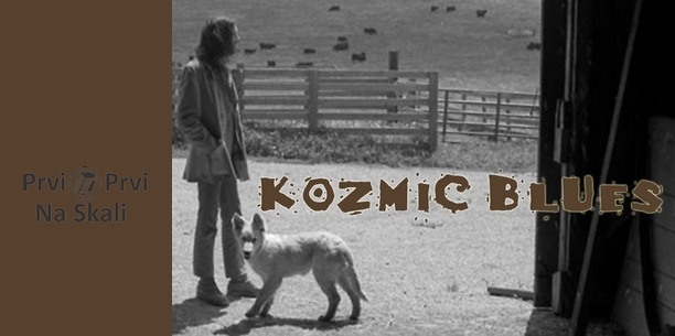 Kozmic Blues #255, 23. 3. 2015.