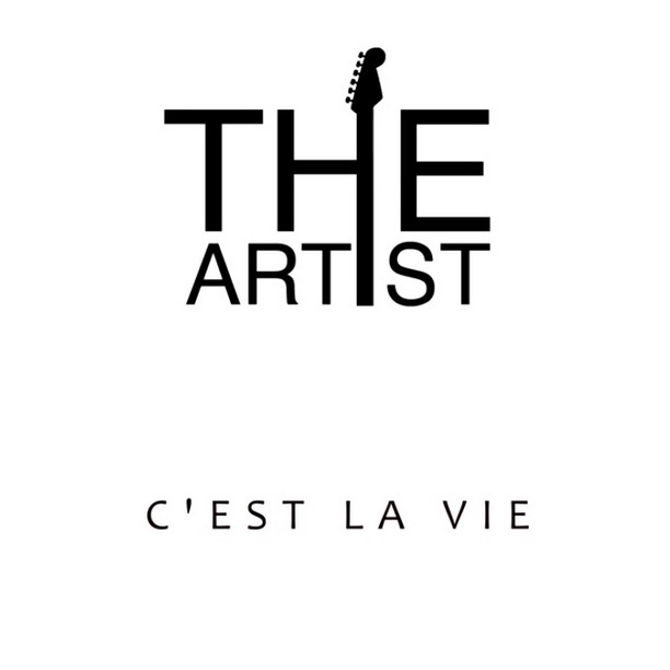 The Artist - C'est La Vie (Official video 2015) HD