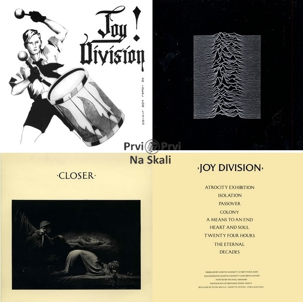Joy Division - EP An Ideal for Living (1978); LP: Unknown Pleasures (1979); Closer (1980)