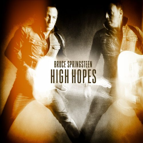 Bruce Springsteen - High Hopes (Album 2014)