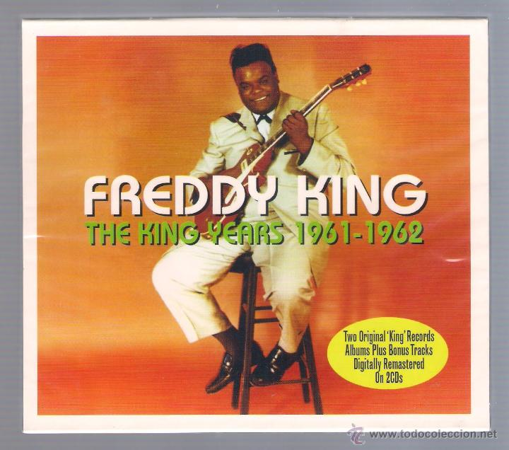 Freddy King - The King Years 1961-1962