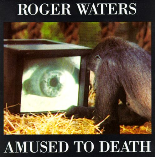 Roger Waters - Amused To Death (Album 1992)