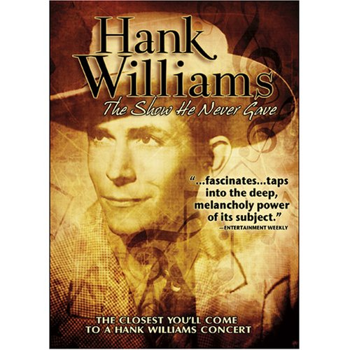 Hank Williams - The Show He Never Gave (1980)