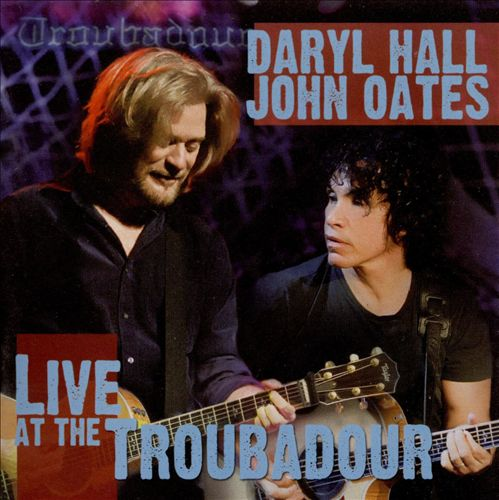Hall & Oates - Live at the Troubadour 2008
