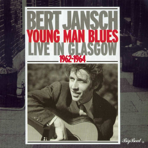 Bert Jansch - Young Man Blues (Album 1962-1964)