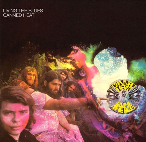 Canned Heat - Living the Blues (Album 1968)