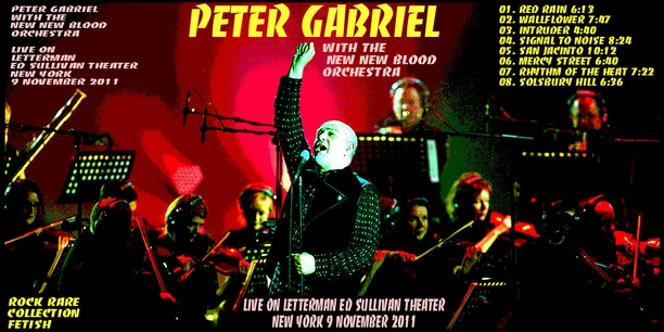 Peter Gabriel With New Blood Orchestra - Live on Letterman 2011
