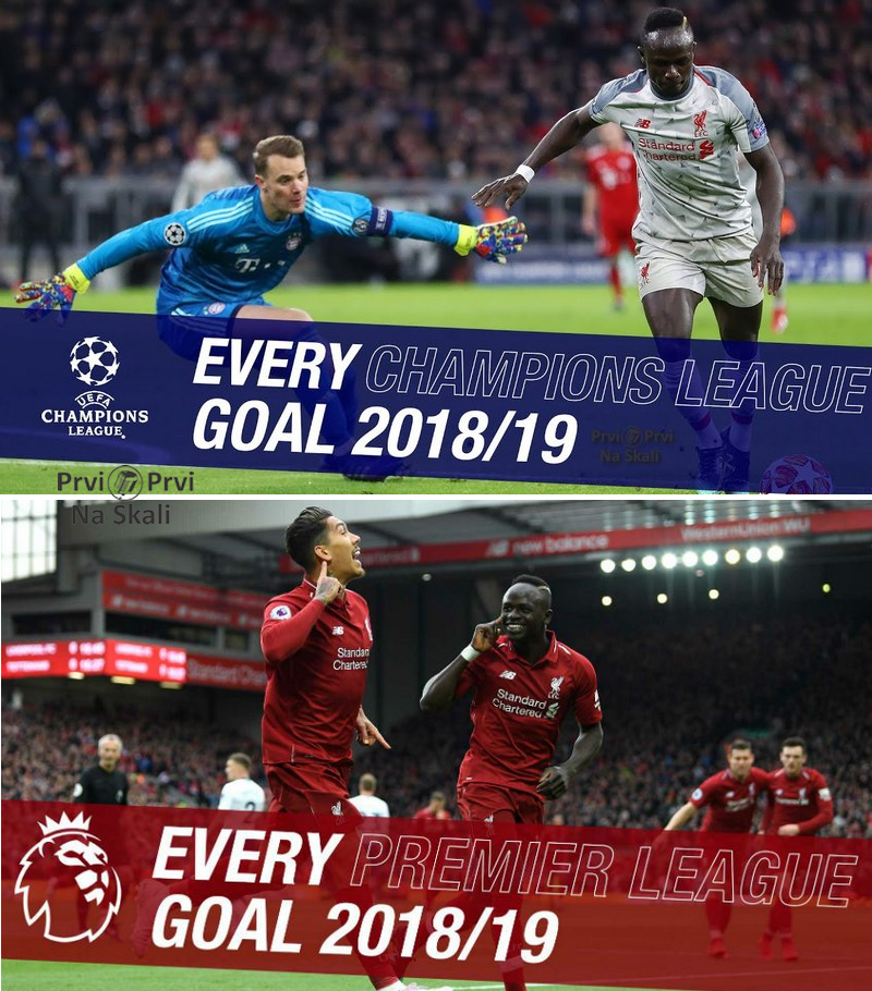 Liverpool's Premier League (89) And Champions League (22) Goals - 2018/2019 Season