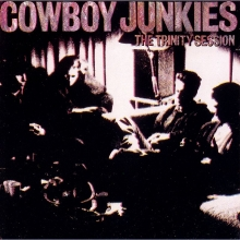Cowboy Junkies - Trinity Session (Album)