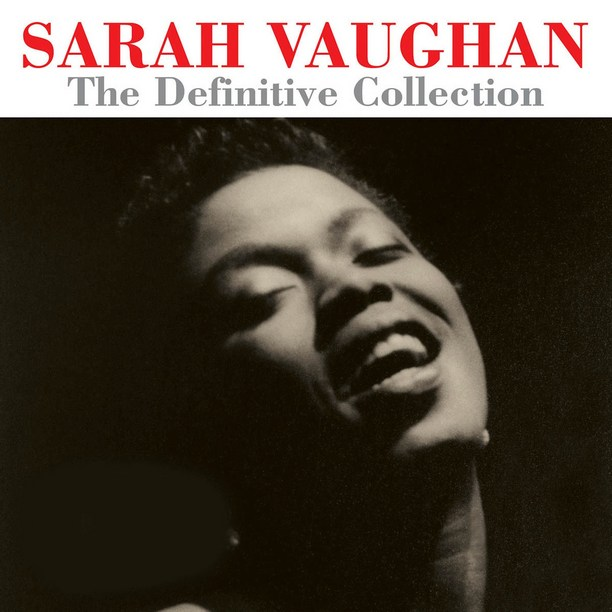 Sarah Vaughan - The Definitive Collection (Album)