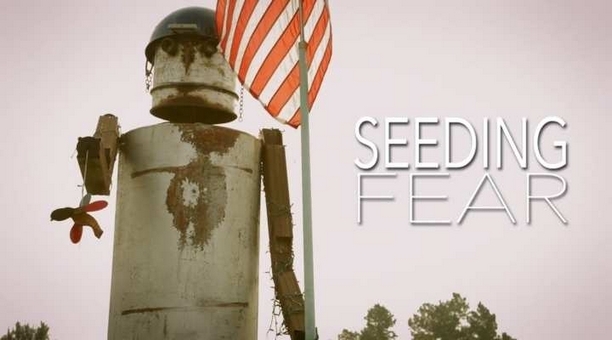 Seeding Fear - The Story Of Michael White Vs. Monsanto (Exec. Produced By Neil Young)
