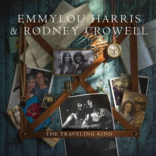 Emmylou Harris & Rodney Crowell - The Traveling Kind (Album 2015)